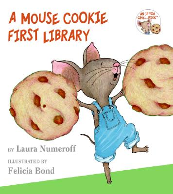 A Mouse Cookie First Library By Numeroff, Laura Joffe/ Bond, Felicia (ILT)