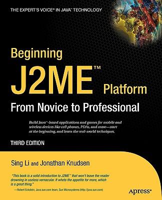 Beginning J2ME By Li, Sing/ Knudsen, Jonathan
